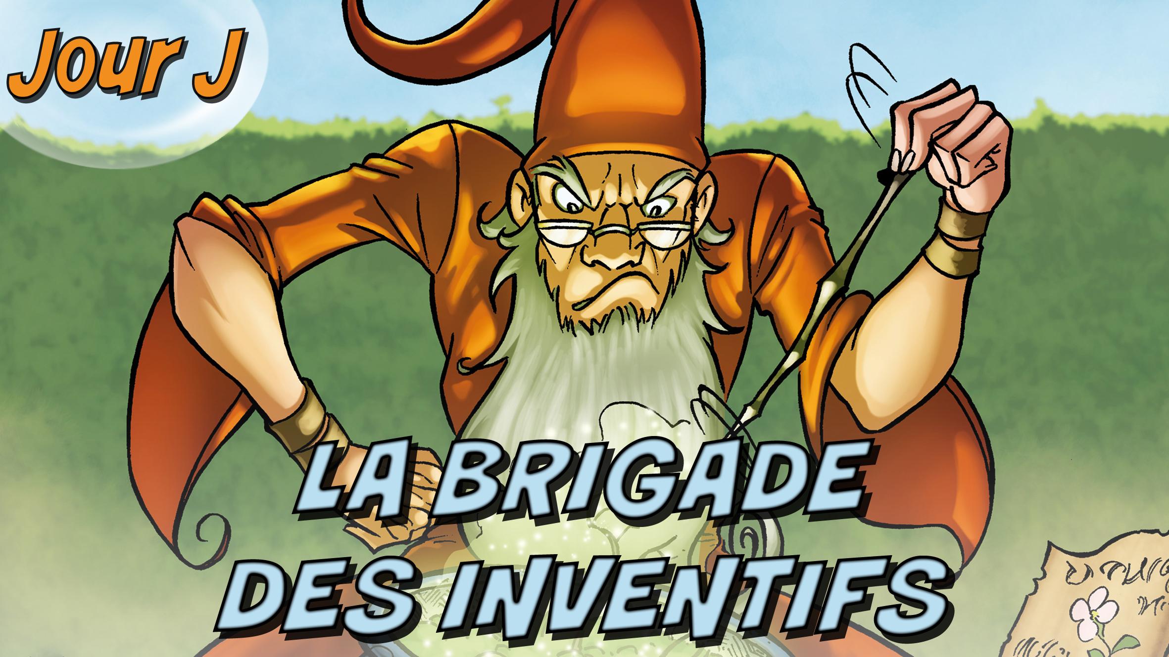 Jour J, la Brigade des Inventifs (Dessin : Samuel Ménétrier) - Flibusk