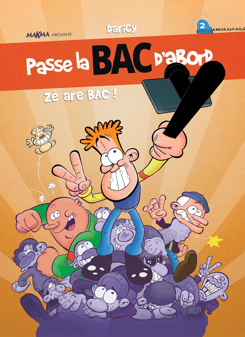 Couverture Passe la BAC tome 2 (Dessin : Daricy) - Flibusk