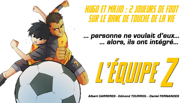 Bandeau titre L'Équipe Z tome 1 (Dessin : Albert Carreres) - Flibusk