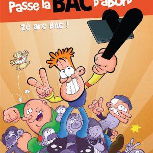 Passe la BAC d'abord, tome 2, couverture (Dessin : Daricy) - Flibusk